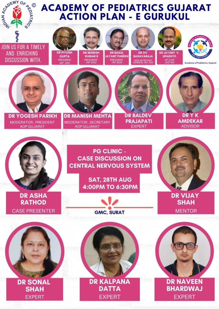 4pm-28th-August-Academy-of-Pediatrics-Gujarat-Action-Plan-E-Gurukul-PG-Clinic-Case-Discussion-on-Central-Nervous-System